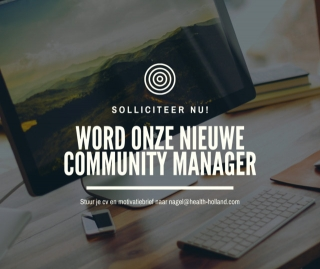 Health~Holland is Hiring: Community Manager
